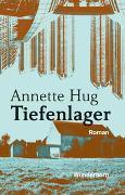 Cover-Bild zu Tiefenlager von Hug, Annette