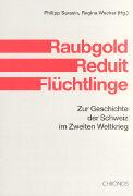 Cover-Bild zu Raubgold, Reduit, Flüchtlinge von Aeschlimann, Johann (Beitr.)