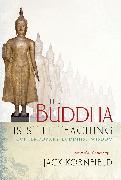 Cover-Bild zu The Buddha Is Still Teaching (eBook) von Kornfield, Jack (Hrsg.)