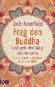Cover-Bild zu Frag den Buddha - und geh den Weg des Herzens (eBook) von Kornfield, Jack