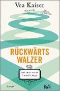 Cover-Bild zu Rückwärtswalzer (eBook) von Kaiser, Vea