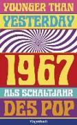 Cover-Bild zu Younger Than Yesterday von Baßler, Moritz (Beitr.)