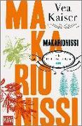 Cover-Bild zu Makarionissi oder Die Insel der Seligen von Kaiser, Vea