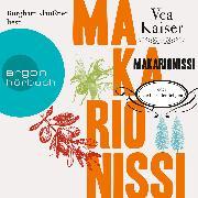 Cover-Bild zu Makarionissi oder Die Insel der Seligen (Audio Download) von Kaiser, Vea