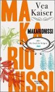Cover-Bild zu Makarionissi oder Die Insel der Seligen (eBook) von Kaiser, Vea