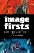 Cover-Bild zu Image Firsts Compendium Volume 3 von Robert Kirkman