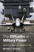 Cover-Bild zu The Diffusion of Military Power von Horowitz, Michael C.