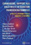 Cover-Bild zu Chamanisme, rapport aux ancêtres et intégration transgénérationnelle von Gaillard, Thierry