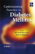 Cover-Bild zu Gastrointestinal Function in Diabetes Mellitus von Horowitz, Michael
