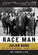 Cover-Bild zu Race Man: Selected Works, 1960-2015 von Bond, Julian