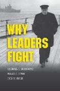 Cover-Bild zu Why Leaders Fight von Stam, Allan C.