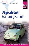 Cover-Bild zu Reise Know-How Reiseführer Apulien, Gargano, Salento (eBook) von Amann, Peter