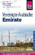Cover-Bild zu Reise Know-How Reiseführer Vereinigte Arabische Emirate (Abu Dhabi, Dubai, Sharjah, Ajman, Umm al-Quwain, Ras al-Khaimah und Fujairah) (eBook) von Kabasci, Kirstin