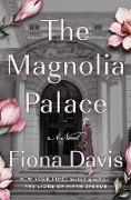 Cover-Bild zu The Magnolia Palace (eBook) von Davis, Fiona