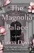Cover-Bild zu The Magnolia Palace von Davis, Fiona