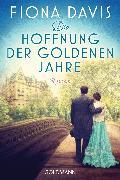 Cover-Bild zu Die Hoffnung der goldenen Jahre (eBook) von Davis, Fiona