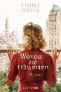 Cover-Bild zu Wovon sie träumten (eBook) von Davis, Fiona