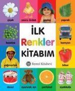 Cover-Bild zu Ilk Renkler Kitabim von Kolektif