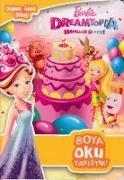 Cover-Bild zu Barbie Dreamtopia Hayaller Ülkesi Dogum Günü Dilegi von Kolektif