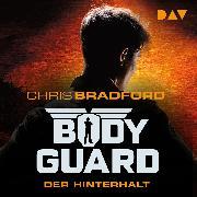 Cover-Bild zu Bodyguard Teil 3: Der Hinterhalt - ungekürzt (Audio Download) von Bradford, Chris