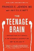 Cover-Bild zu The Teenage Brain von Jensen, Frances E.