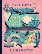 Cover-Bild zu Smart About Sharks von Davey, Owen