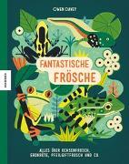 Cover-Bild zu Fantastische Frösche von Schmidt-Wussow, Susanne (Übers.)