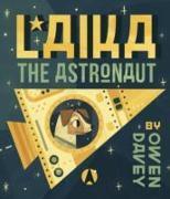 Cover-Bild zu Laika the Astronaut von Davey, Owen