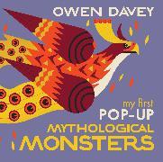 Cover-Bild zu My First Pop-Up Mythological Monsters von Davey, Owen