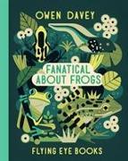 Cover-Bild zu Fanatical About Frogs von Davey, Owen