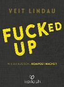 Cover-Bild zu Fucked up von Lindau, Veit