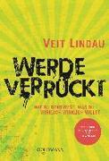 Cover-Bild zu Werde verrückt von Lindau, Veit