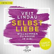 Cover-Bild zu Coach to go Selbstliebe (Audio Download) von Lindau, Veit