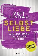 Cover-Bild zu Coach to go Selbstliebe (eBook) von Lindau, Veit