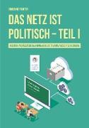 Cover-Bild zu Das Netz ist politisch - Teil I (eBook) von Fichter, Adrienne