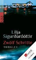 Cover-Bild zu Zwölf Schritte (eBook) von Sigurdardóttir, Lilja