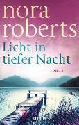 Cover-Bild zu Licht in tiefer Nacht von Roberts, Nora