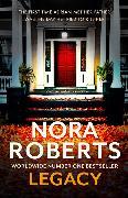 Cover-Bild zu Legacy von Roberts, Nora