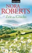 Cover-Bild zu Zeit des Glücks von Roberts, Nora