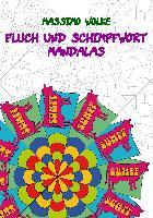 Cover-Bild zu Fluch und Schimpfwort Mandalas von Wolke, Massimo