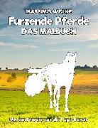 Cover-Bild zu Furzende Pferde - Das Malbuch von Wolke, Massimo