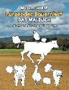 Cover-Bild zu Furzender Bauernhof - Das Malbuch von Wolke, Massimo