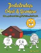 Cover-Bild zu Jodelndes Obst & Gemüse - Das schrecklich fröhliche Malbuch von Wolke, Massimo
