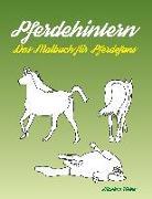 Cover-Bild zu Pferdehintern - Das Malbuch für Pferdefans von Wolke, Massimo