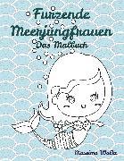 Cover-Bild zu Furzende Meerjungfrauen - Das Malbuch von Wolke, Massimo