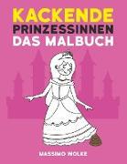 Cover-Bild zu Kackende Prinzessinnen - Das Malbuch von Wolke, Massimo