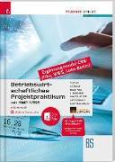 Cover-Bild zu Betriebswirtschaftliches Projektpraktikum für Büroberufe mit BMD NTCS (CRW-Module: Fibu, WWS-Basics, Lohn-Basics) + digitales Zusatzpaket von Tyszak, Günter