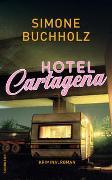 Cover-Bild zu Hotel Cartagena von Buchholz, Simone