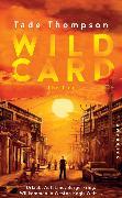 Cover-Bild zu Wild Card von Thompson, Tade