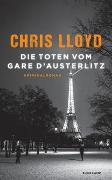 Cover-Bild zu Die Toten vom Gare d'Austerlitz von Lloyd, Chris